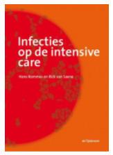 NIEUW: Infecties op de intensive care   Verpleegkunde Zuyd   Scoop.it
