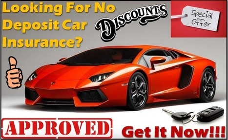 Buy the Best No Deposit Car Insurance Policy with Monthly Premium Rates | One Day Car Insurance Quote | Scoop.it