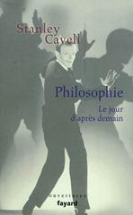 Stanley Cavell : Philosophie, le jour d'après demain | Philosophie en France | Scoop.it