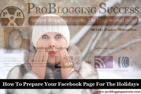 How To Prepare Your Facebook Page For The Holidays | Inspiring Social Media | Scoop.it