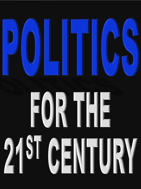Politics for the Twenty-first Century | David Brin's Collected Articles | Scoop.it
