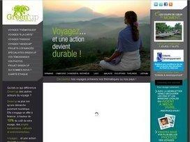 Green'up, voyager autrement : le tourisme resposable et durable ... | Tourisme insolite | Scoop.it