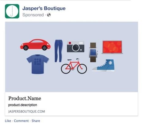 Facebook actualiza su plataforma de anuncios y revoluciona el sector retail | Digital Marketing | Scoop.it