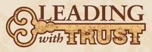 What Does It Mean To Lead With Trust? | Leading with Distinction | Scoop.it