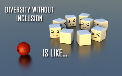 DIVERSITY WITHOUT INCLUSION IS LIKE… | Culturational Chemistry™ | Scoop.it