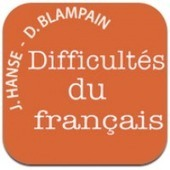 Dictionnaire des difficultés du français : le Hanse Blampain en application | Pedagogie moderne | Scoop.it