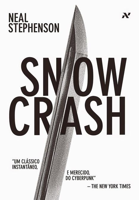 Snow Crash - Neal Stephenson | Crítica | O Vértice: Filmes, Séries de TV, Games, Críticas, Trailers, Notícias | Ficção científica literária | Scoop.it