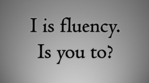 FLUENCY: Fact, Fiction or Farce by Rob Howard | Learning English is a Journey | Scoop.it
