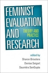 e-valuation » new book ~ Feminist Evaluation & Research: Theory & Practice | Gender and social inclusion | Scoop.it