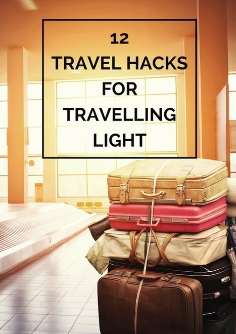 12 travel hacks to travel light | The Travel Hack | TLC TravelS' Tours & Cruises! | Scoop.it