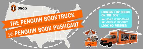 Les livres nomades de Penguin aux États-Unis | Penguin Truck - Penguin Group (USA) | Bibliothèques | Scoop.it