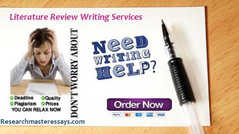 Best Help with Literature Review Writing Services Online | Research Master Essays | Scoop.it