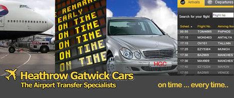 Heathrow Airport Transfers Taxi Heathrow Gatwick Cars | Heathrow Airport transfers | Scoop.it