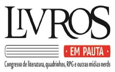LIVROS EM PAUTA - CONGRESSO DE LITERATURA, QUADRINHOS, RPG E OUTRAS MÍDIAS NERDS | Ficção científica literária | Scoop.it