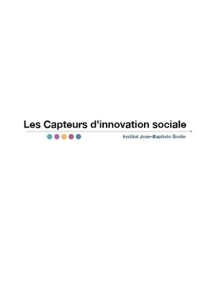 Les Capteurs d'innovation sociale | Avise.org | Ressources associatives : bénévolat, financements, mesure de l'impact social, boite-à-outils | Scoop.it