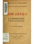 Dom João II e a renascença portuguêsa, de Costa Cabral | History 2[+or less 3].0 | Scoop.it