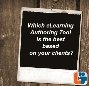 Which eLearning Authoring Tool is the best based on your clients? | e-learning authoring tools | Scoop.it