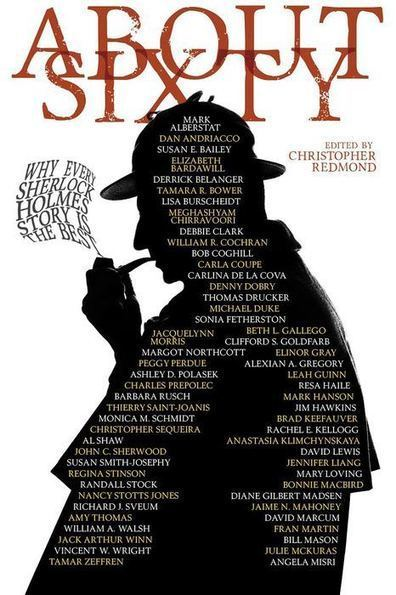 About Sixty: Why Every Sherlock Holmes Story is the Best, edited by Christopher Redmond (Paperback) | Doyleockian | Scoop.it