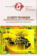 Le geste technique | GRAC, EHESS | Technology, cognition and cultural sustainability | Scoop.it