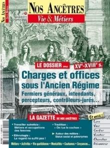 #ChallengeAZ : O comme Offices - Charges et offices sous l'Ancien Régime | Nos Racines | Scoop.it