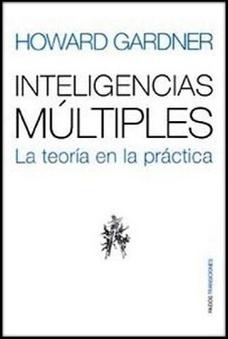TEORÍA DE LAS INTELIGENCIAS MÚLTIPLES   Curso#ccfuned: Inteligencias Múltiples  (Howard Gardner)   Scoop.it