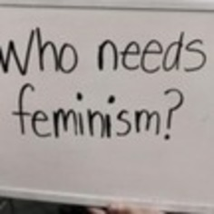 Who Needs Feminism? | Dare To Be A Feminist | Scoop.it