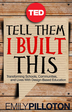 New TED Book: Tell Them I Built This | TED Blog | TED linking ideas and changemakers | Scoop.it