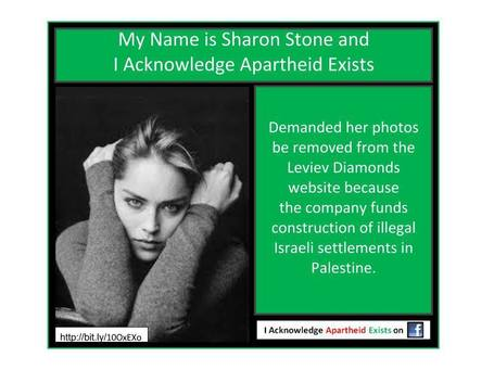 """My name is Sharon Stone and I acknowledge that Apartheid exists in #Israel"" 