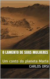 Carlos Orsi: Violência e Morte em Marte   Ficção científica literária   Scoop.it