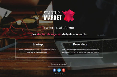 Exclusif : La plate-forme qui veut booster les ventes des objets connectés français | SI mon projet TIC | Scoop.it