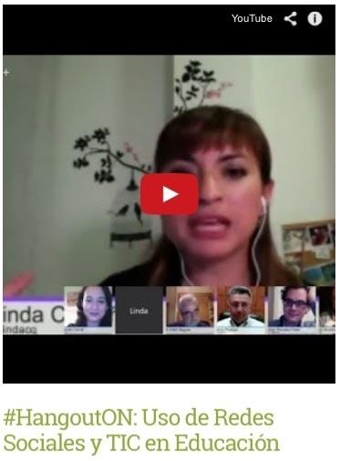 #HangoutON: Uso de Redes Sociales y TIC en Educación | elearning | Scoop.it