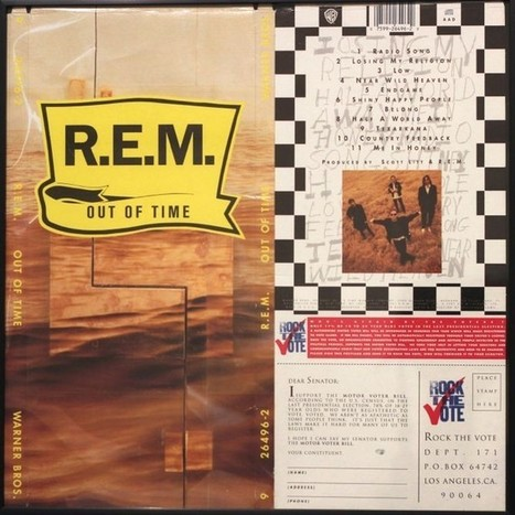 Why R.E.M..'s Out of Time Is the Most Politically Significant Album in U.S. History | Records&Collecting | Scoop.it