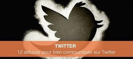 Comment bien communiquer sur Twitter ? 12 bonnes pratiques à suivre ! | Mon Community Management | Scoop.it