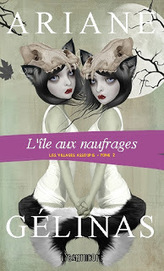 Société des écrivains de la Mauricie: Ariane Gélinas lance L'île aux naufrages | Trifluviana (Bibliothèques de Trois-Rivières) | Scoop.it