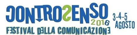 ControSenso, il Festival della Comunicazione | Festival in Italia e all'Estero | Scoop.it