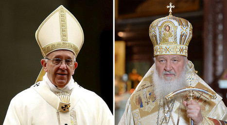 Unprecedented: Pope Francis, Russian Patriarch Kirill to meet in Cuba to heal 1,000yr rift   Pope   Scoop.it