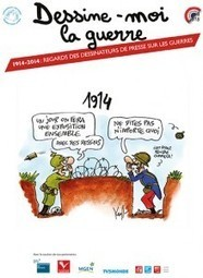 Dessine-moi la guerre – 1914 / 2014 | La Grande Guerre | Scoop.it