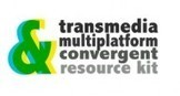 Now Launched! Transmedia Multiplatform Convergent: Resource Kit for #Transmedia, Multiplatform & Convergent Content Creators | Cross-Platform Storytelling | Scoop.it