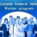 Canada Federal Skilled Worker Program | Immigration | Scoop.it