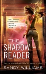 The Shadow Reader by Sandy Williams » Badass Book Reviews | Book Reviews & Giveaways | Scoop.it