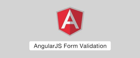 AngularJS Form Validation | angularjs | Scoop.it