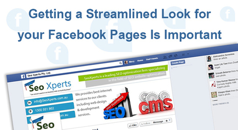 Getting a Streamlined Look for your Facebook Pages Is Important | Websites Design Development and SEO, SMO topics | Scoop.it