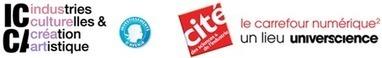 JOURNEE D'ETUDE SUR LES ARTS NUMERIQUES : RECONNAISSANCE ET ENJEUX ECONOMIQUES (#JEartnum) | Clic France | Scoop.it
