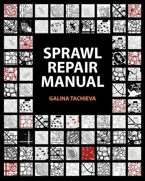 Sprawl Repair Manual | The Nomad | Scoop.it