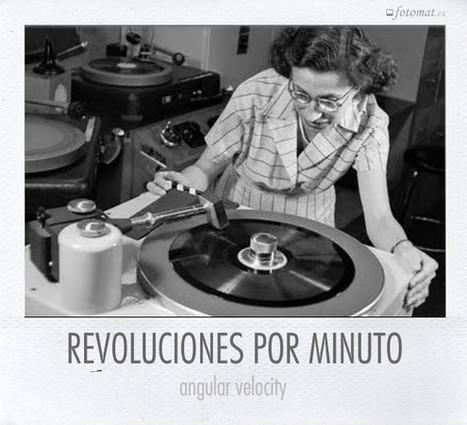 Revoluciones por minuto   Fotomat   tecno4   Scoop.it