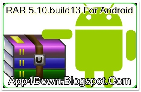 Download RAR 5.10.build13 For Android (APK) Latest - Download Your Favorite Free Apps | Free Latest Updated Software Download | Scoop.it