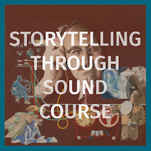 Storytelling Through Sound Course with Gareth Stack at A4 Sounds – Visual Artists Ireland