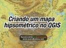 Criando um mapa hipsométrico no QGIS - Narcélio de Sá - Geotecnologias   #Geonews   Scoop.it