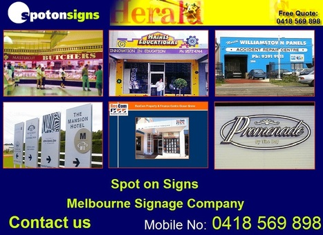 Sign Companies in Melbourne | Spot on Signs & Graphics | Spot on Signs & Graphics | Scoop.it