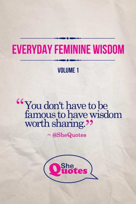 50 Pearls of Amazing Feminine Wisdom | Amazing Women Rock | Exploring Feminism | Scoop.it